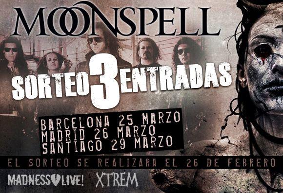 Sorteo de entradas para Moonspell en XTREM: http://www.xtremonline.com/es/content/15-concursos-y-sorteos