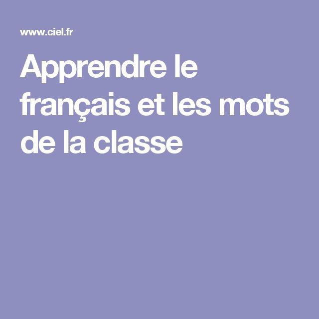 Apprendre le français et les mots de la classe