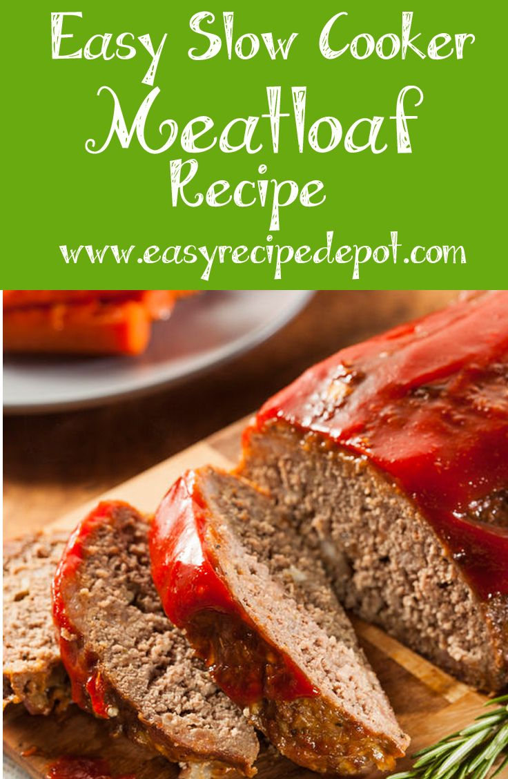 Easy recipe for slow cooker meatloaf. Make an absolutely delicious and hearty meatloaf to perfection in your Crock Pot with just a few easy steps and ingredients.