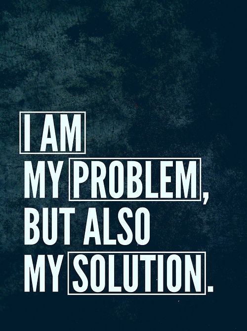I am my problem but also my solution...every day is a fresh start.  #Recovery #Inspiration  http://stopping-drinking.com/