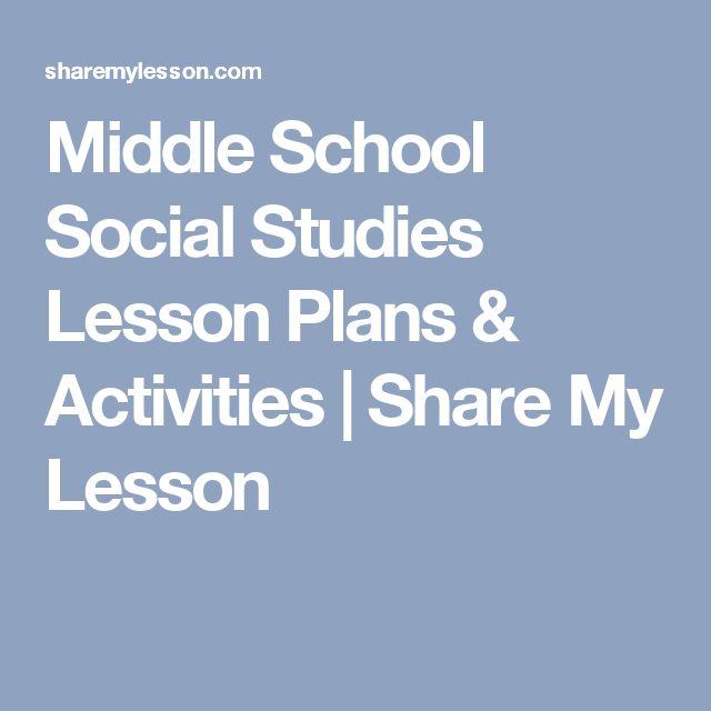 Middle School Social Studies Lesson Plans & Activities | Share My Lesson