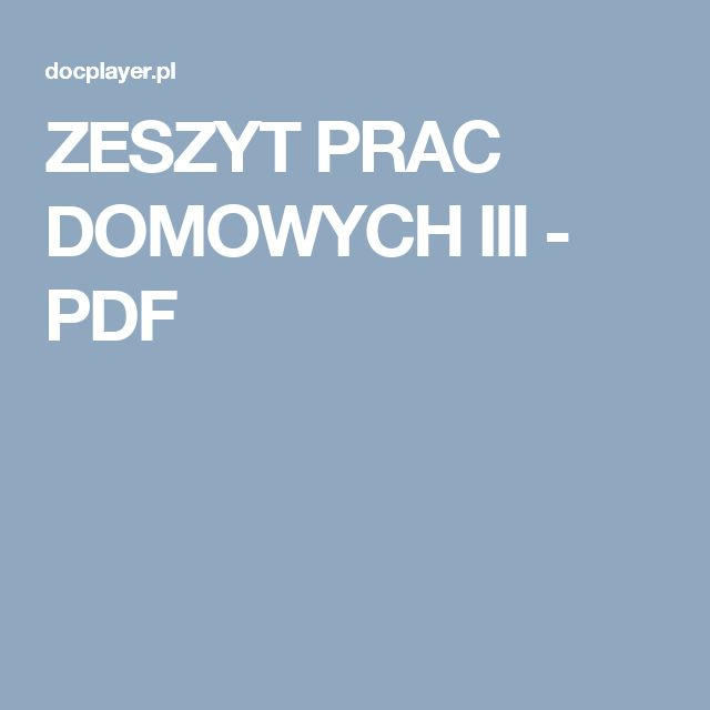 ZESZYT PRAC DOMOWYCH III - PDF
