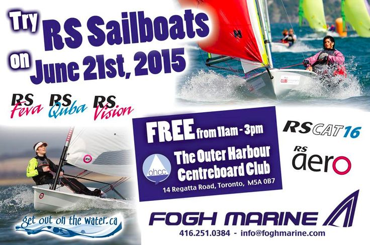 RS Sailing Day: Try RS Sailboats on June 21, 2015. Free from 11am-3pm at The Outer Harbour Centreboard Club, 14 Regatta Rd Toronto, RS Feva, RS Quba, RS Vision, RS CAT16, RS aero.  Fogh Marine 416-251-0384. http://www.getoutonthewater.ca/