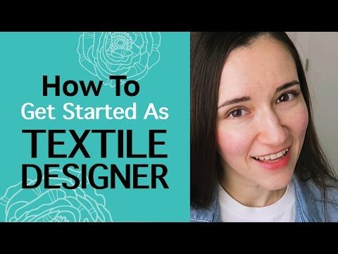 How To Get Started As Textile Designer. Advice For Self-Taught Artists. My Experience - YouTube