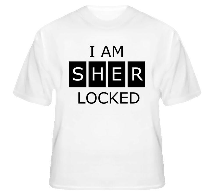 I am Sherlocked wh T Shirt