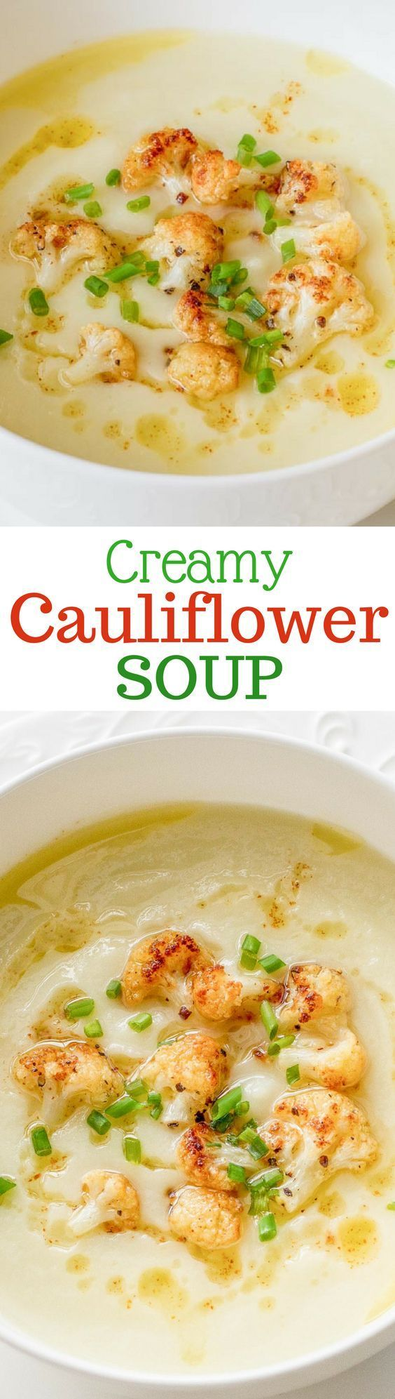 Creamy Cauliflower Soup ~ this soup is anything but boring! Deliciously fresh, healthy, creamy and satisfying ~ from http://www.savingdessert.com