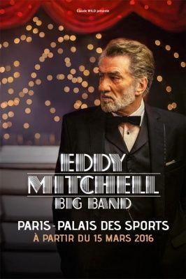 Eddy Mitchell Big Band en concerts au Palais des Sports de Paris en 2016