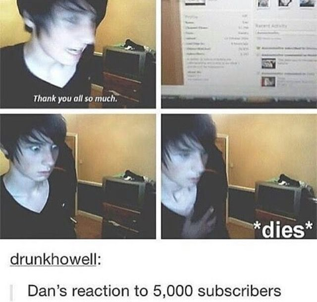 Imagine showing fetus dan the amount of fans he has now...