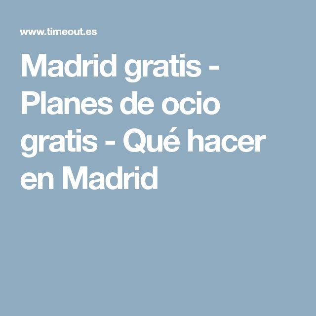 Madrid gratis - Planes de ocio gratis - Qué hacer en Madrid