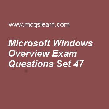 Practice test on microsoft windows overview, operating systems quiz 47 online. Practice operating system exam's questions and answers to learn microsoft windows overview test with answers. Practice online quiz to test knowledge on microsoft windows overview, concurrency deadlock and starvation, user operating system interface, control and status registers, computer system architecture worksheets. Free microsoft windows overview test has multiple choice questions as environment subsystems...