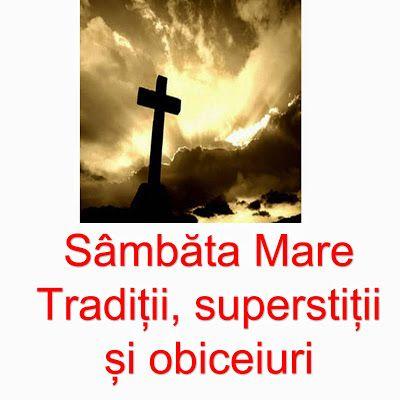 Superstitii in Sambata Mare