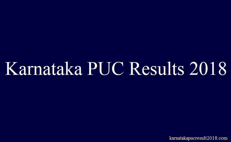 Karnataka PUC Results 2018 - [1st & 2nd] PUC Result 2018
