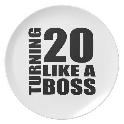 #Turning 20 Like A Boss Birthday Designs Dinner Plate - #giftidea #gift #present #idea #number #twenty #twentieth #bday #birthday #20thbirthday #party #anniversary #20th