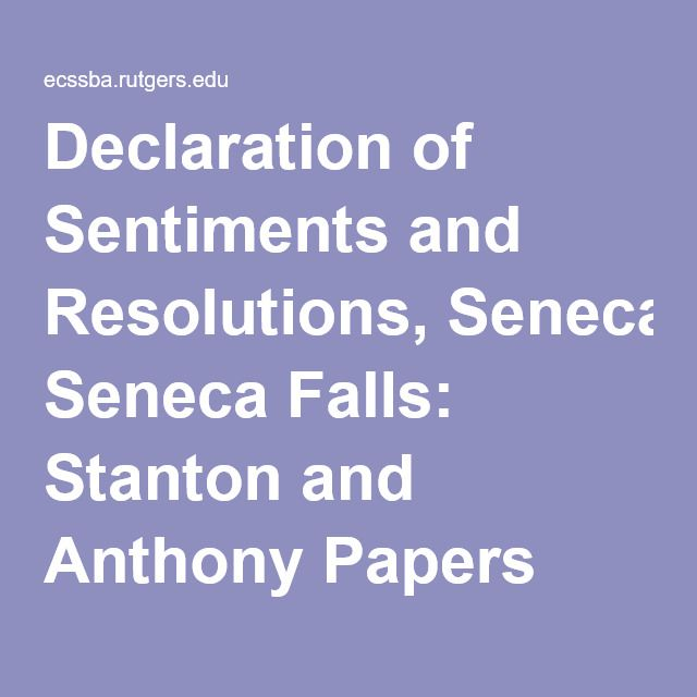 melhores ideias de declaration of sentiments no declaration of sentiments and resolutions seneca falls stanton and anthony papers online