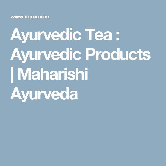 Ayurvedic Tea : Ayurvedic Products | Maharishi Ayurveda