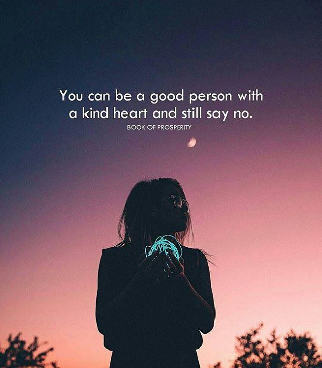 You Can Be A Good Person With A Kind Heart Inspirational