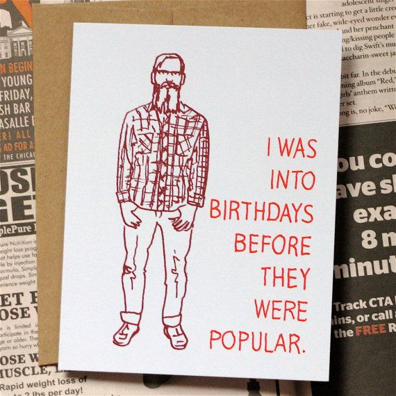 Before Hipster Birthday Card by lafamiliagreen on Etsy, $3.50
