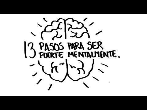 Cómo ser una persona mentalmente fuerte: 7 consejos - YouTube