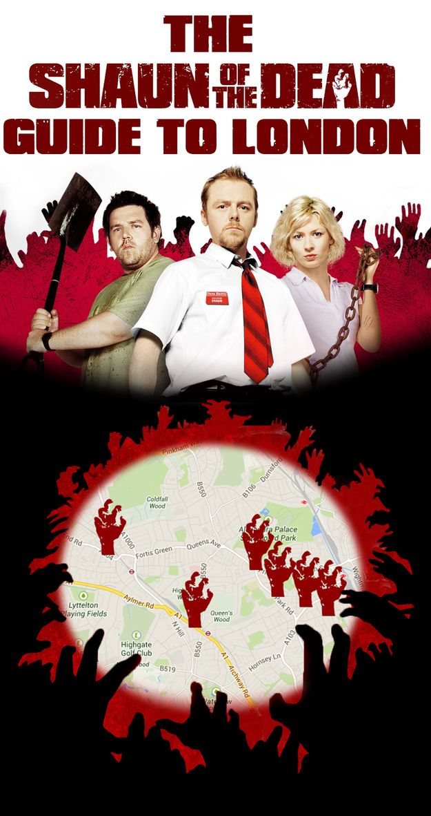"The ""Shaun Of The Dead"" Guide To London"