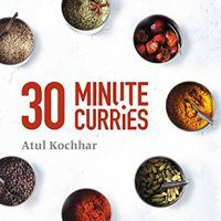 30 Minute Curries: create simple, beautiful curries at home by Atul Kochhar, EPUB, 1472937775, cookingebooks.info