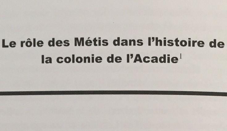 Denis Jean, « Le rôle des Métis dans l'histoire de la colonie de l'Acadie »