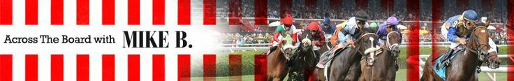 The 2014 Kentucky Derby Trail: The Education of a Horseplayer - Across the Board with Mike B - Horse Racing Nation