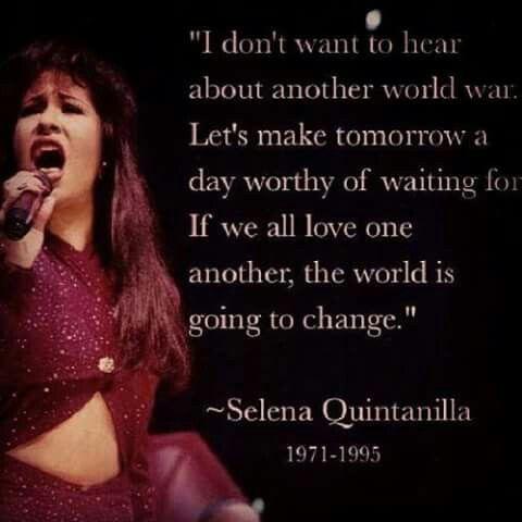 Selena Quintanilla quote