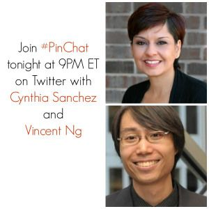 Get ready for tons of Pinteresting tips tonight at 9PM ET on #PinChat!  Pinterest experts Cynthia Sanchez and Vincent Ng will be our guests!...
