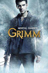 Grimm (season 1, 2, 3, 4, 5, 6)