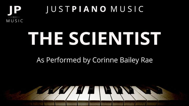 The Scientist (Piano Accompaniment) Corinne Bailey Rae