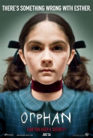 """""""The Orphan"""" (2009). A husband and wife who recently lost their baby adopt a 9-year-old girl who is not nearly as innocent as she claims to be. This is a good thriller."""