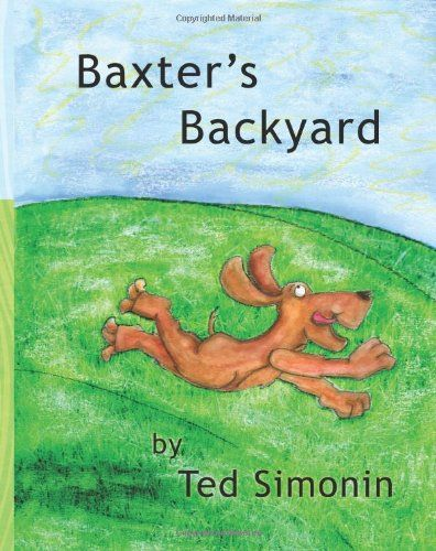 """PAGE THROUGH ... """"Baxter's Backyard"""" By: Ted Simonin"""