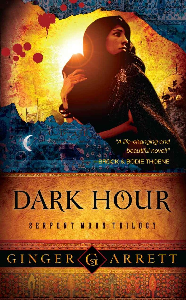 Dark Hour: Serpent Moon Trilogy By Ginger Garrett: Based On The Story Told  In