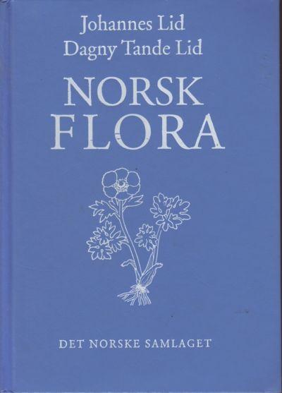 Norsk Flora - Johannes og Dagny Tande Lid. Det Norske Samlaget