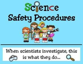 Here's a set of science safety rules and procedures to post in your classroom.
