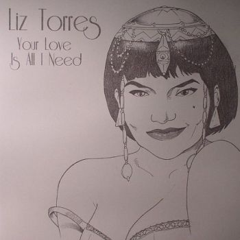 """Liz Torres - Your Love is All I Need  The undisputed Queen of House Liz Torres is back on the scene with """"Your Love is All I Need"""", a sensual track mixing heartache and hope of a love renewed. The title track blends the old and the new to create a dancefloor hit reminiscent of Emotive's early 90s output.   Finally the dub mix offers a stripped down MAW-esque pounding which should find its place on any sweat drenched floor. Liz Torres """"Your Love is All I Need"""" 12"""" out soon on Luxor Records."""