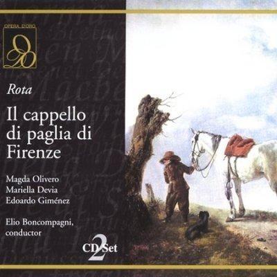 Magda Olivero - Rota: Il Cappello Di Padlia Di Firenze