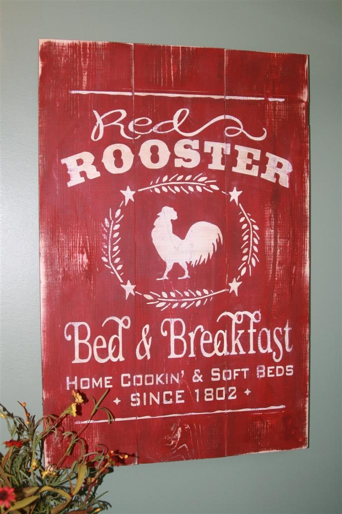 Red Rooster Bed & Breakfast...um has a nice ring too it!