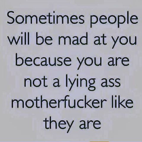 Or in your case, lying ass bitch. Boom