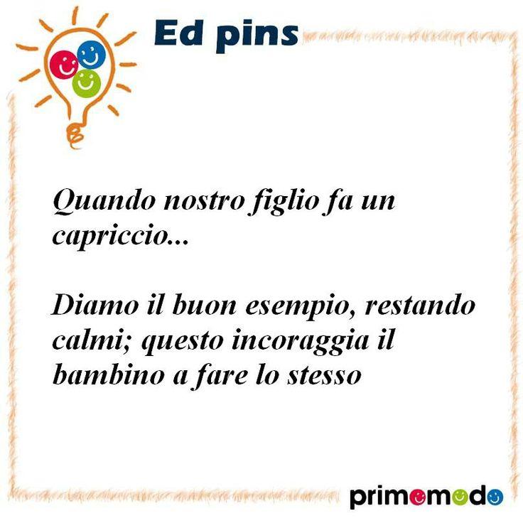 L'educazione in un pin - Quando nostro figlio fa un capriccio... http://www.pinterest.com/primomodo/primomodo-ed-pins/