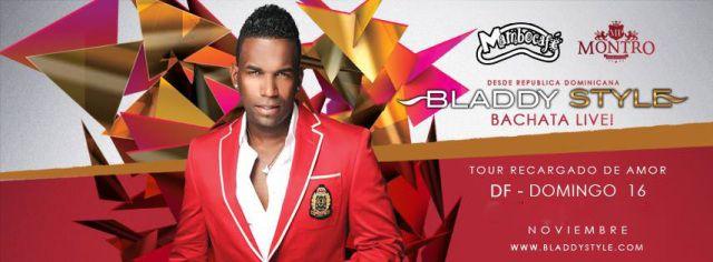 Concierto de Bladdy Style Bachata Live | Tour recargado de amor | Domingo 16 de Noviembre 21:00 hrs. | Mambo Cafe Insurgentes