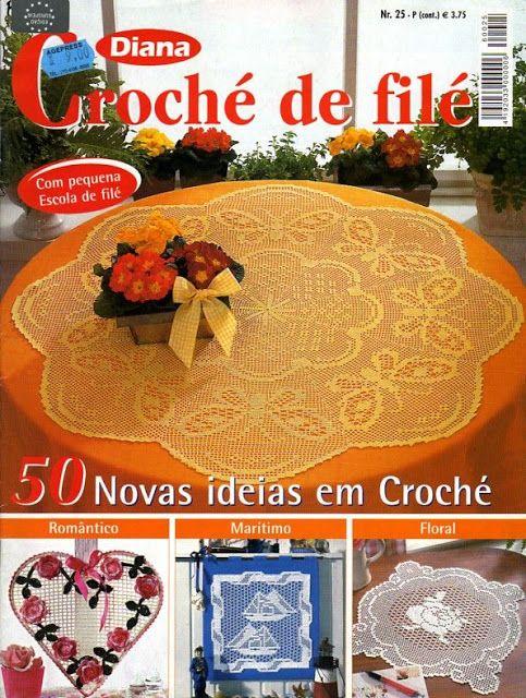 DIANA CROCHÊ DE FILÊ N.25 - Ana Nene - Picasa Web Albums #filet #crochet_filet #crochet #crochet_magazine