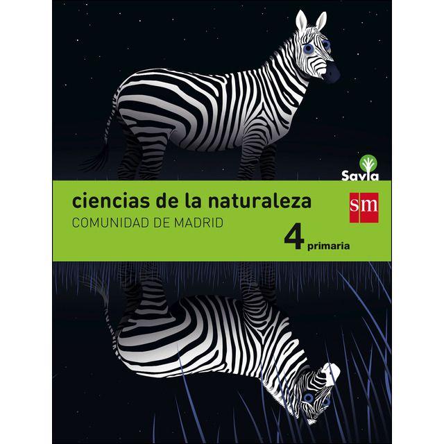 Ciencias De La Naturaleza  4 Primaria  Savia  Madrid  Tapa