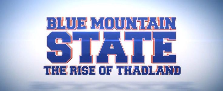 BLUE MOUNTAIN STATE: THE RISE OF THADLAND  Trailer   http://youtu.be/7jE6nc_qg1Y