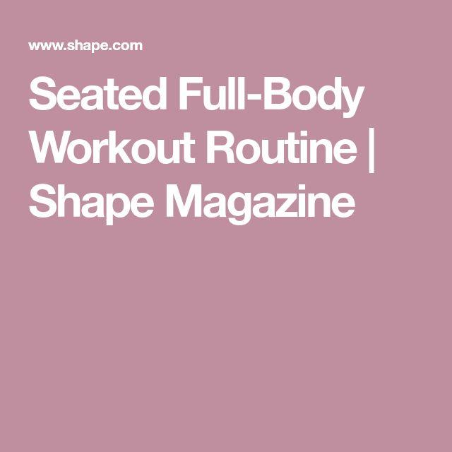 Seated Full-Body Workout Routine   Shape Magazine