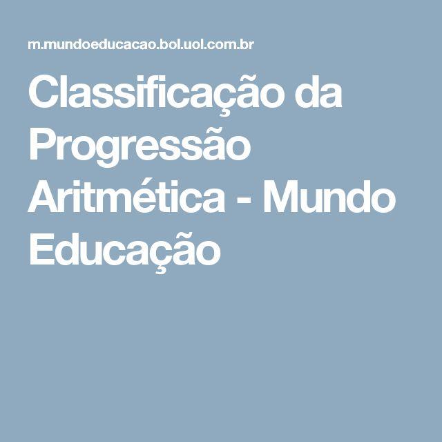 Classificação da Progressão Aritmética - Mundo Educação