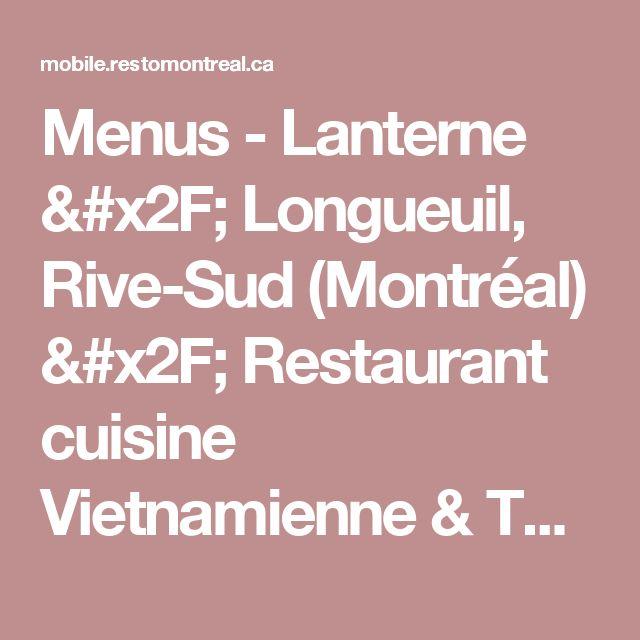 Menus - Lanterne / Longueuil, Rive-Sud (Montréal) / Restaurant cuisine Vietnamienne & Thaïlandaise | RestoMontreal