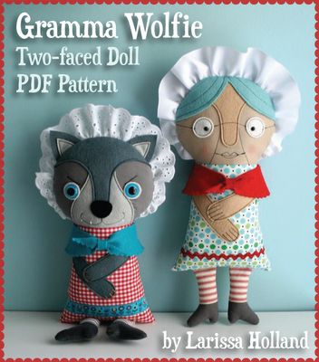 Gramma Wolfie two faced Doll. Might be able to do it without the pattern.