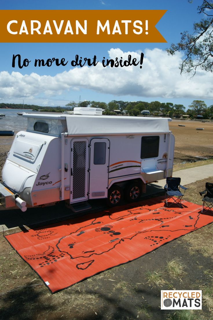 Caravan Mats. The ultimate way to stay clean and dry when caravanning and camping. Visit www.recycledmats.com.au to purchase
