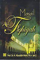Judul Buku : MASAIL AL-FIQHIYAH